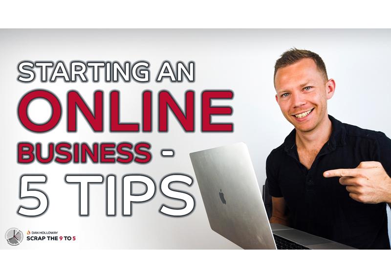 9️⃣🔥5️⃣ 5 Tips when starting an online business