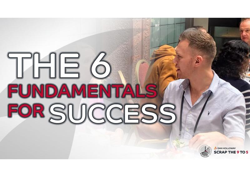 9️⃣🔥5️⃣ The 6 Fundamentals for Success