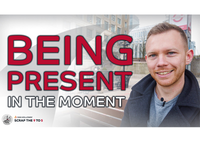 9️⃣🔥5️⃣ The Power Of Being Present In The Moment